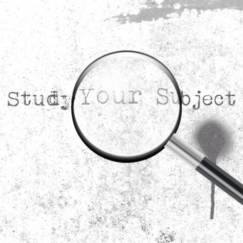 Study Your Subject 2